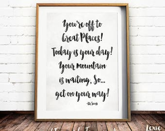 Dr Seuss Quote, You're off to Great Places, Childrens Art, Black and White Print, Nursery Art, Instant Download, Printable Wall Art,