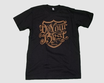 Do Your Best Black, Inspirational T Shirt, Matching Shirts, Positive Tshirt, Be a role model!