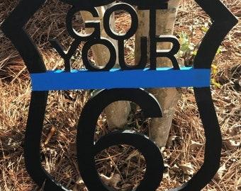 Law Enforcement Got Your 6