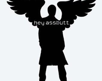 Hey Assbutt Supernatural decal Castiel decal