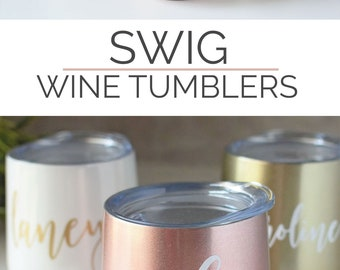 Swig Wine Tumbler Bridesmaid Gift Gold- Bachelorette Gift - Custom Personalized Monogrammed Tumbler With Lid