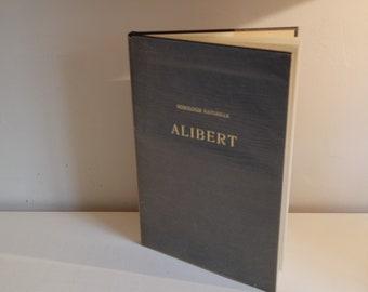 "French hardcover book: ""Traité de nosologie "" (nosology) by J.L.ALIBERT (1817) Edition W.Fisher 1970"