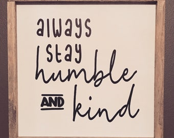 Humble & Kind Framed Wood Sign