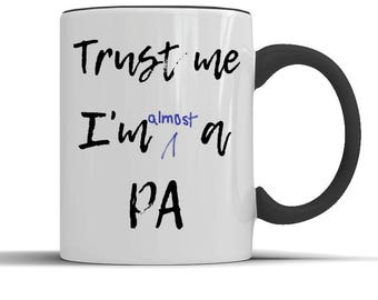 Physician Assistant, physicians assistant, physician assistants, gift for, for PA, PA coffee mug, PA student, pa school, pa training