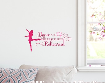 """Dance is Life the Rest is Just Rehearsal 13"""" x 9"""" Vinyl Decal Sticker *Free Shipping*"""