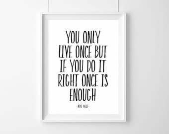 Poster You only live once but ... (...) Home  Decor, Quote, Inspirational, Gift Idea,Typography Poster,Gift,live,