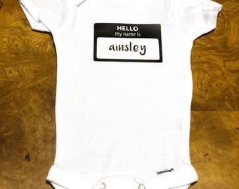 Hello My Name Is (Insert Name) Baby Onesie