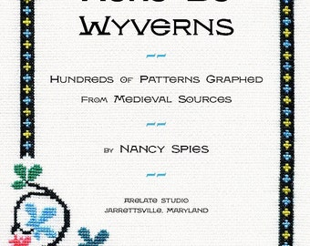 Pdf of HERE BE WYVERNS: Hundreds of Patterns Graphed from Medieval Sources