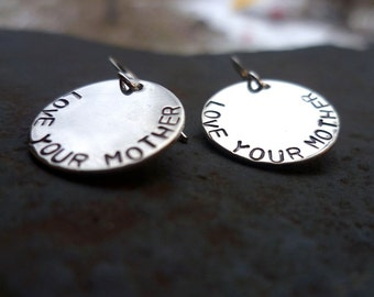 Sterling silver handstamped LOVE YOUR MOTHER earrings recycled