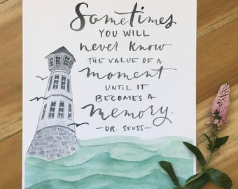 Value of a Moment - Dr Seuss quote print
