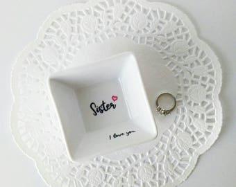 Sister Ring Dish, Trinket Dish, Jewelry Holder, Trinket Tray, Customized Ring Dish, Personalized Jewelry Dish