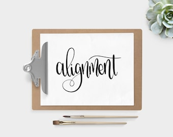 Hand Lettered Word of the Year - Alignment - INSTANT DOWNLOAD