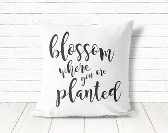 Blossom Where You're Planted   Cotton Pillow Cover   MillieMade   Decorative Pillow   Printed Pillow Cover