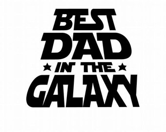 Fathers Day Gift - Best Dad In The Galaxy - Best Dad - Father's Day Gift - Fathers Day - Gift For Grandpa - Gift For Dad - Gift Fathers Day