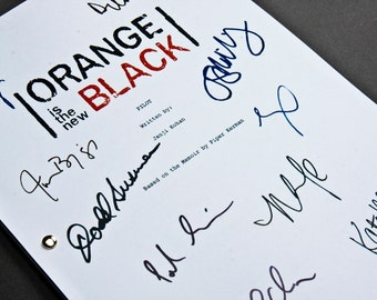 Orange is the New Black TV Script with Signatures / Autographs Reprint OITNB Unique Gift Christmas Xmas Present Film Movie Fan Geek