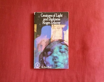 Roger Zelazny - Creatures of Light and Darkness (Arrow Books 1972)