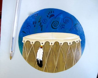 Native  Inspired Drum magnet, hand painted original