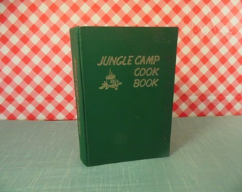 The Jungle Camp Cookbook (Cook Book) - Copyright 1980 - Summer Institute Of Linguistics - Missionary Trainees