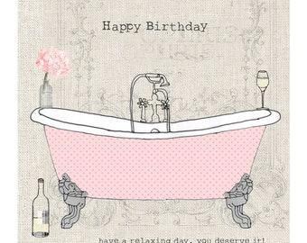 Roll top bath design 'Happy Birthday'- greetings card - blank inside -  LJ04 - relax - chill -