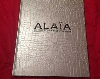 Alaia Azzedine Alaia in the 21st Century,hardcover by Groninger Museum Author silver color gator print cover