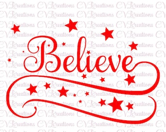 Believe SVG PNG DXF Christmas for 25 cents!!!