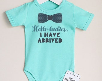 Ladies, I Have Arrived Baby Romper. Funny Baby Boy Clothes. Bowtie Baby Shirt. Funny Baby Gift. Birth Announcement