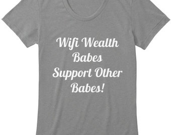 Wifi Wealth™ Babes Support Other Babes