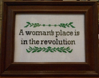 "Cross stitch pattern: ""A woman's place is in the revolution"""