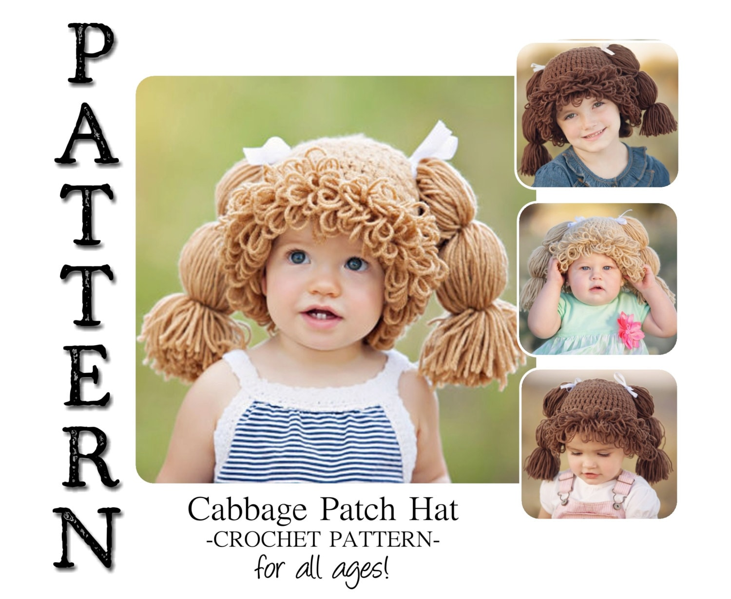 PATTERN-- Cabbage Patch Crochet Hat for All Ages! from BurlyBeardco ...