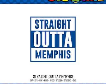 Straight Outta SVG Straight Outta Shirt Tennessee SVG State SVG Memphis svg Memphis Tennessee Tshirt Design Cricut Files dxf files