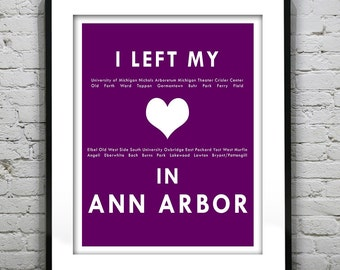 Ann Arbor Michigan- I Left My Heart In Ann Arbor- Poster Art Print MI Item T1295