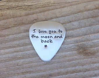 Hand stamped guitar pick I love you to the moon steel anniversary gift