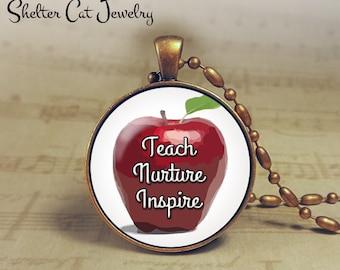 "Teach Nurture Inspire Necklace - 1-1/4"" Circle Pendant or Key Ring - Handmade Wearable Photo Art Jewelry - Education, Teacher Gift"