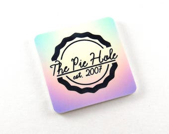 The Pie Hole magnet - Ned the Pie Maker inspired hardboard magnet, cult classic television lover gift