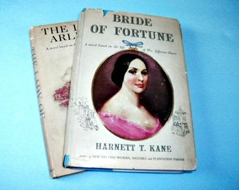 2 Vintage Books, Southern Novels, Bride of Fortune, The Lady of Arlington, Harnett T Kane, Book Club Edtions 1948 and 1953