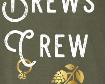 Brews Crew BRIDAL PARTY