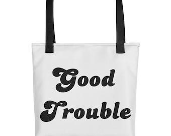 Good Trouble Tote - John Lewis - Protest - Resist - The Resistance - Dissent is Patriotic - Handbag - Bag