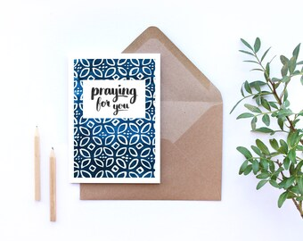 SALE** Praying for you card, sympathy card encouragement card, Christian greetings card, blue and white gouache pattern, brush lettered card