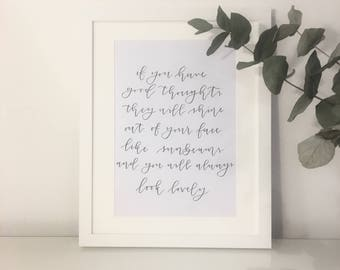 Roald Dahl Quote / Framed or Unframed / Handwritten Print / If You Have Good Thoughts / Birthday / Valentine's Day Gift
