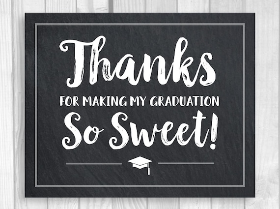 SALE Thanks For Making My Graduation So Sweet 5x7 8x10