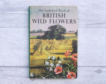 Vintage Ladybird Book, British Wild Flowers, Vintage Book, Vintage Children's Book, Book Lover Gift, Ladybird Series 536, Ladybird Senior
