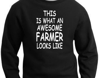 This is what an awesome farmer looks like sweatshirt mens novelty funny tractor accessories Birthday or Christmas gift ideas for a farmer