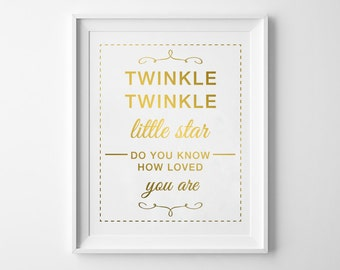 Twinkle Twinkle Little Star Gold Foil Print / Real Gold Foil Print / Nursery Decor / Nursery Print / Nursery Quote Rhymes