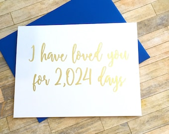 I Have Loved You For Days Wedding Anniversary Valentines Day Card, Personalized Gold Foil Love Card, I Love You, Wedding Card -