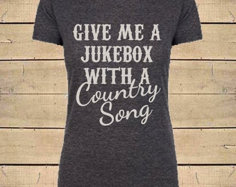 Country Shirts, Southern Shirts, Country Lyrics, country somg shirt, Country Concert Shirt, Womens Soft Blend (Fitted Style) T-Shirt