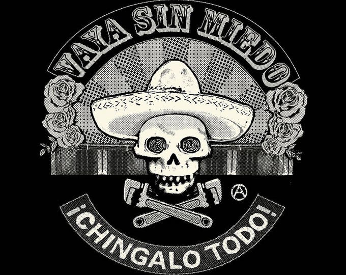 Go Without Fear/Vaya Sin Miedo T SHIRT Sizes Small, Medium, Large and XL