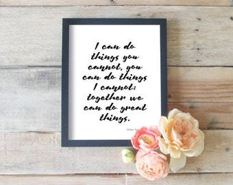 I Can Do Things You Cannot // Collaboration Quotes // Teamwork Posters