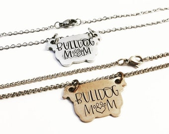 Bulldog Mom ~ Hand Stamped ~ Dog Life ~ American Bully Jewelry ~ English Bull Dog Necklace ~ Rescue Dog Lover ~ Bulldog Head Silhouette