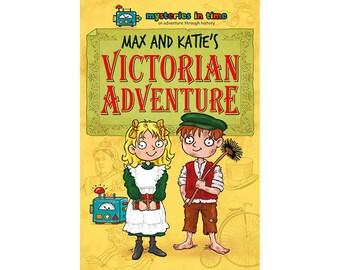 Max and Katie's Victorian Adventure