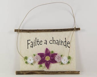 Failte a Chairde, Irish Welcome Friends, Paper Quilled Welcome Sign, 3D Quilled Banner, Raspberry Purple White Decor, Rustic Art Irish Gift
